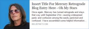 Insert Title For Mercury Retrograde Blog Entry Here - Astrology Blog by Matthew Currie